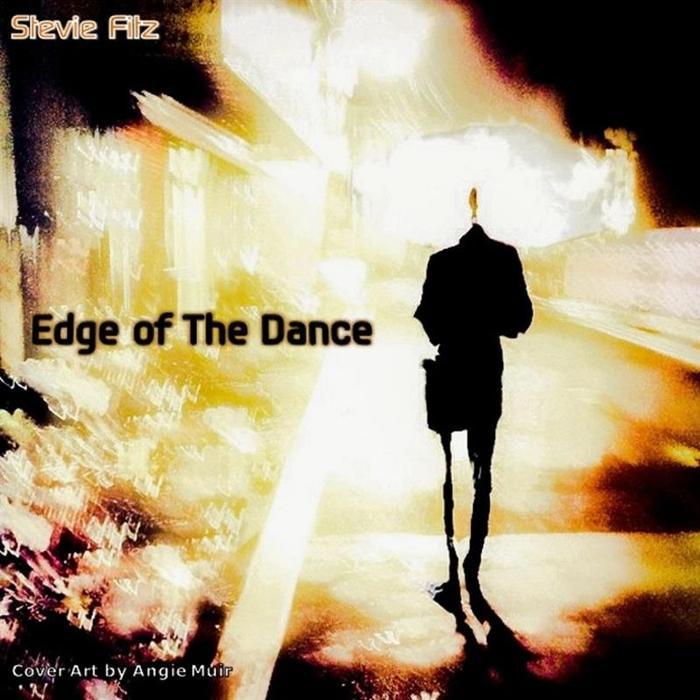 FITZ, Stevie - Edge Of The Dance