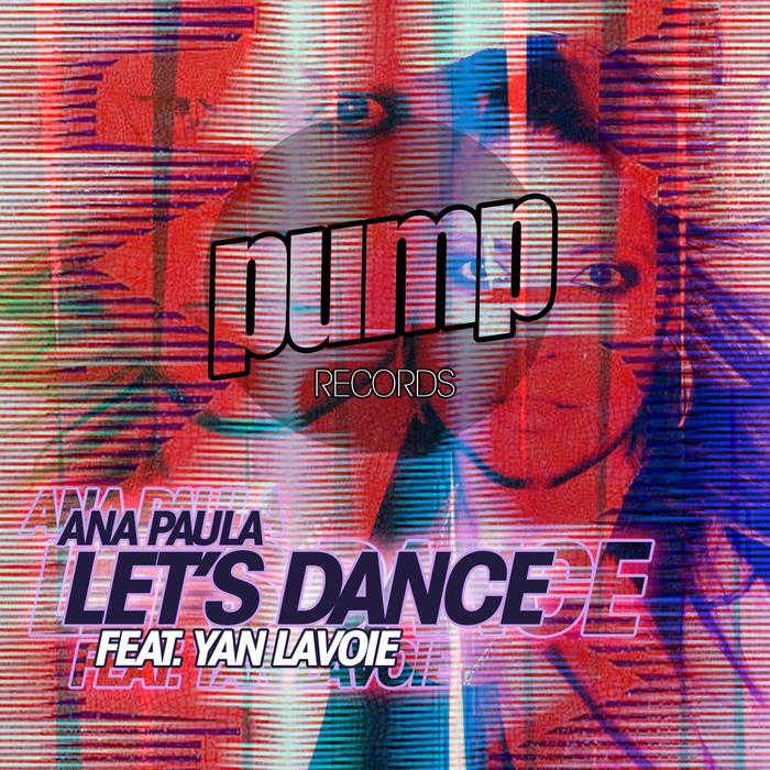 PAULA, Ana feat YAN LAVOIE - Let's Dance