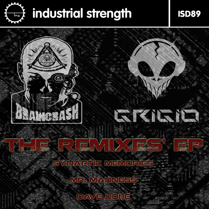 BRAINCRASH & GRIGIO - The Remixes EP