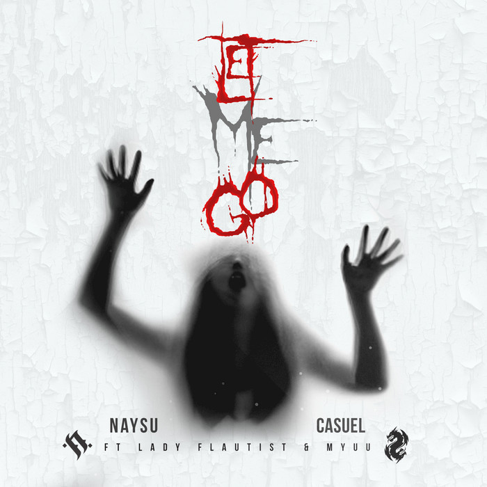CASUEL/NAYSU feat Lady Flautist & Myuu - Let Me Go