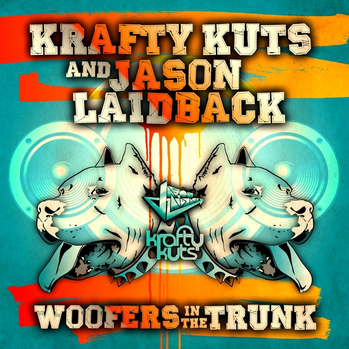 KRAFTY KUTS/JASON LAIDBACK - Woofers In The Trunk