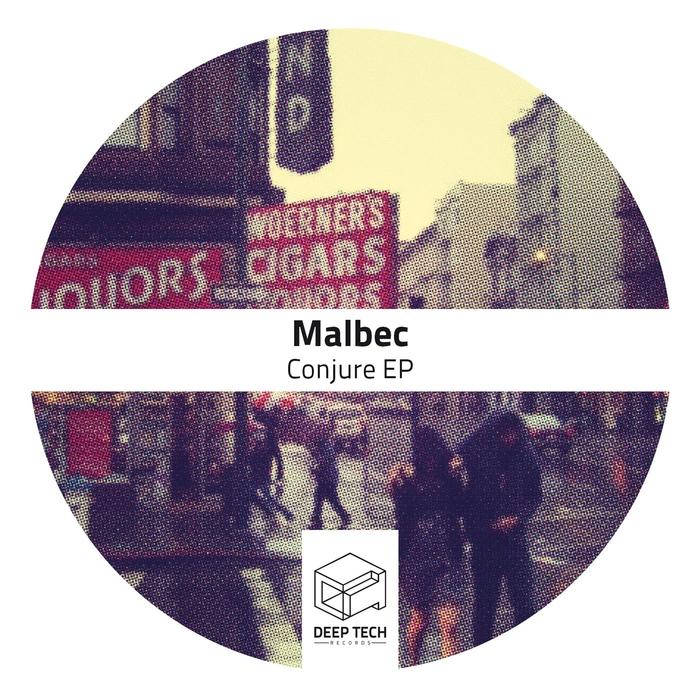 MALBEC - Conjure EP