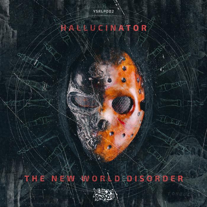 HALLUCINATOR - The New World Disorder LP