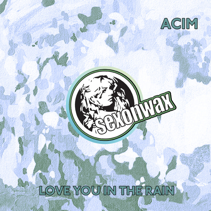 ACIM - Love You In The Rain