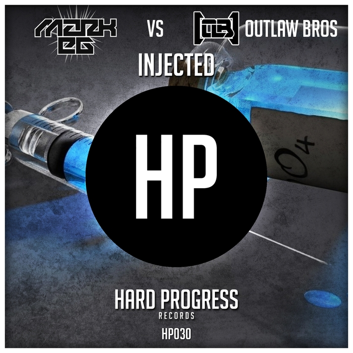 MARK EG/OUTLAW BROS - Injected