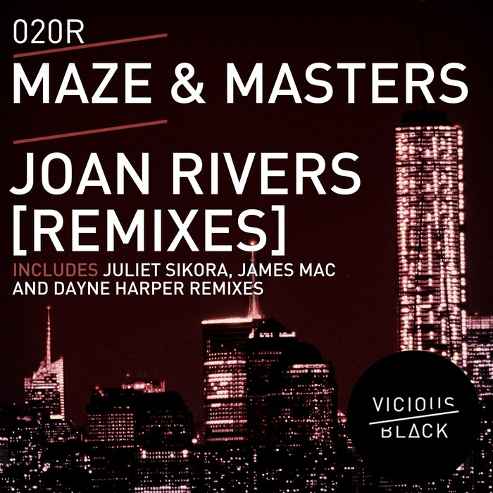 MAZE & MASTERS - Joan Rivers [REMIXES]