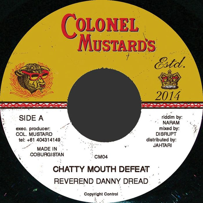 REVEREND DANNY DREAD - Chatty Mouth Defeat