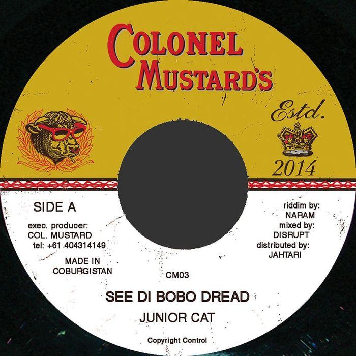 JUNIOR CAT/NARAM - See Di Bobo Dread