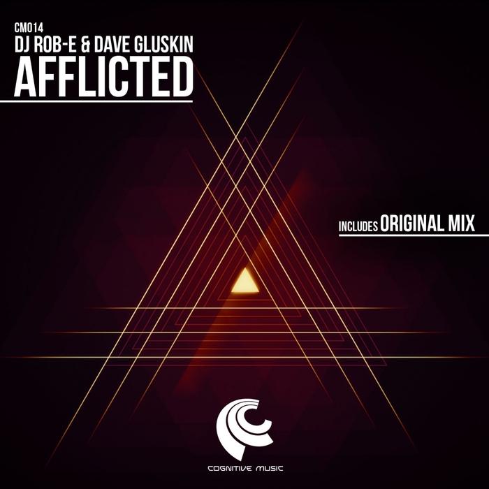 DJ ROB E/DAVE GLUSKIN - Afflicted