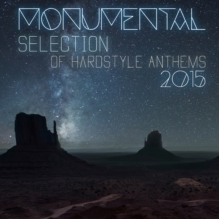VARIOUS - Monumental Selection Of Hardstyle Anthems 2015