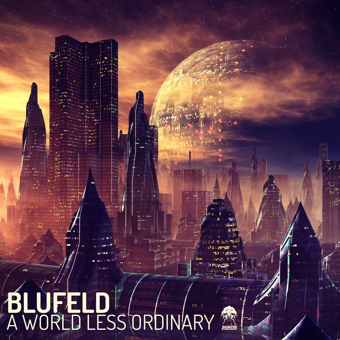 BLUFELD - A World Less Ordinary
