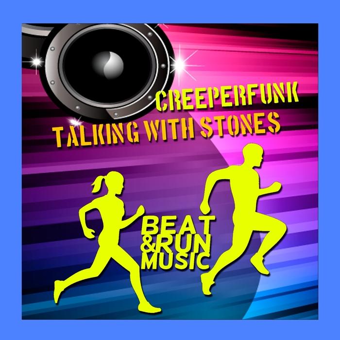 CREEPERFUNK - Talking With Stones
