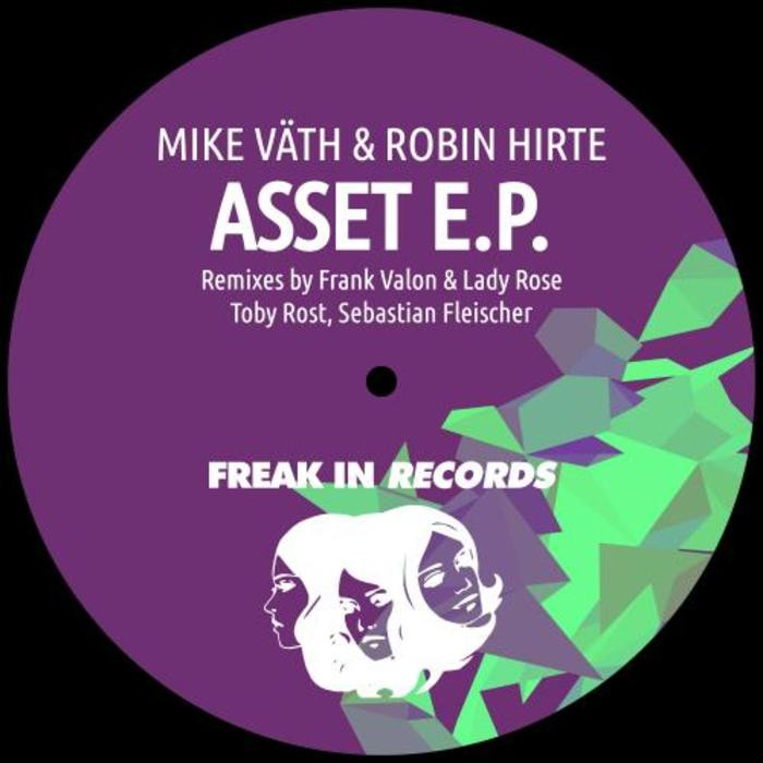 MIKE VA¤TH & ROBIN HIRTE - Asset E.P.