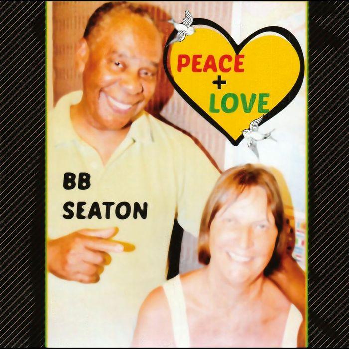 BB SEATON - Peace & Love