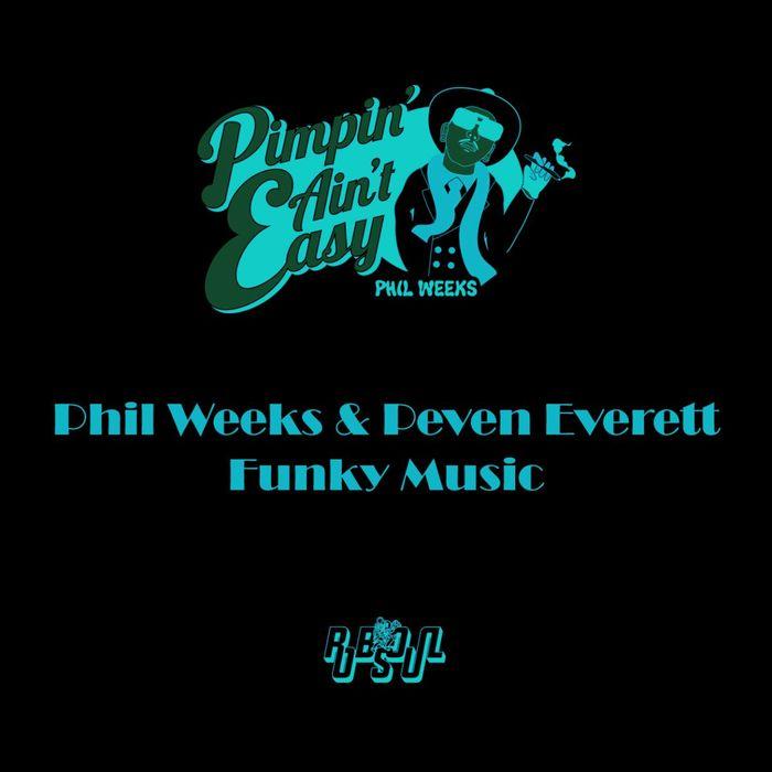 WEEKS, Phil/PEVEN EVERETT - Funky Music