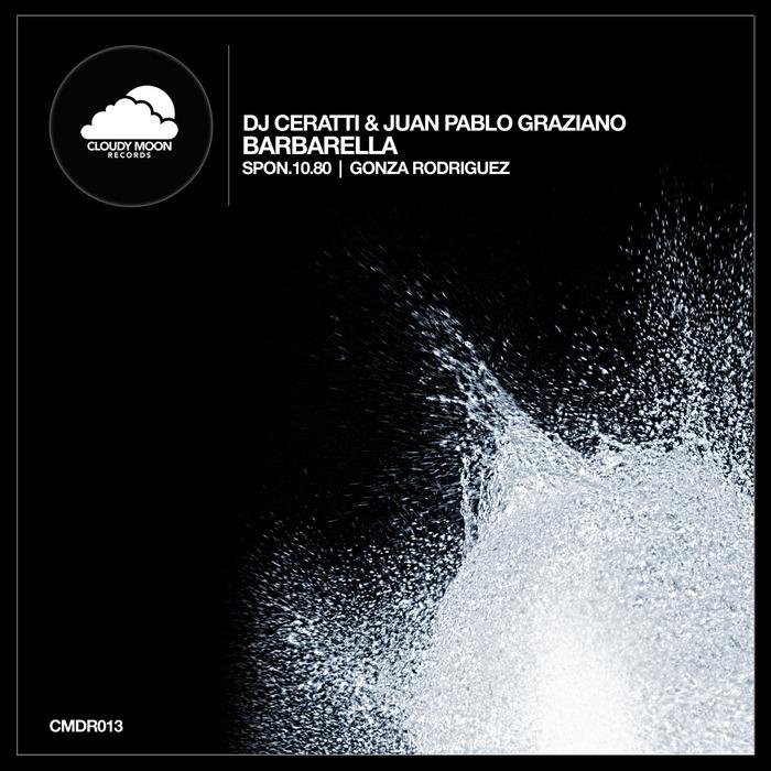 DJ CERATTI/JUAN PABLO GRAZIANO - Barbarella