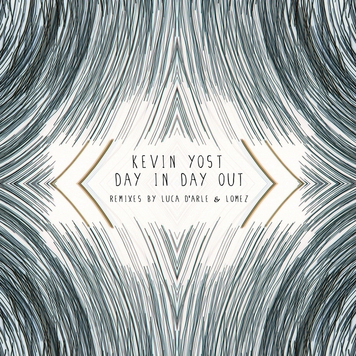 YOST, Kevin - Day In Day Out