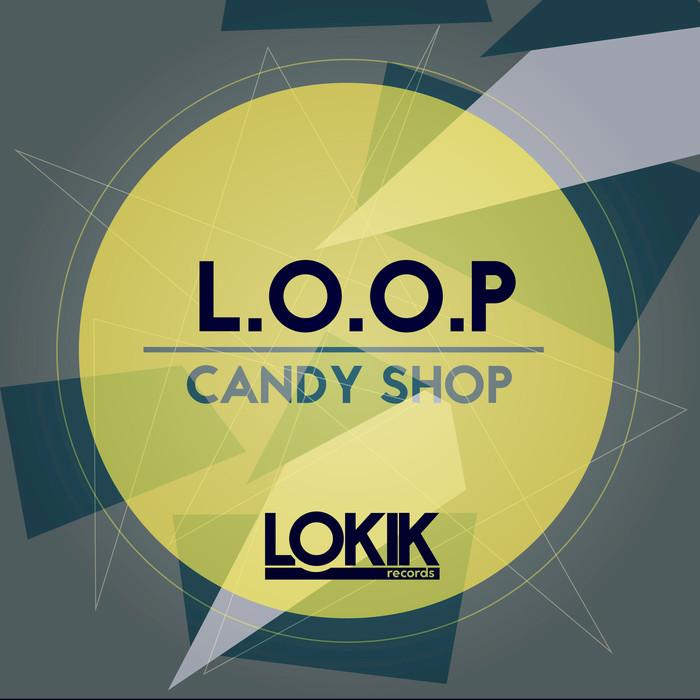 LOOP - Candy Shop