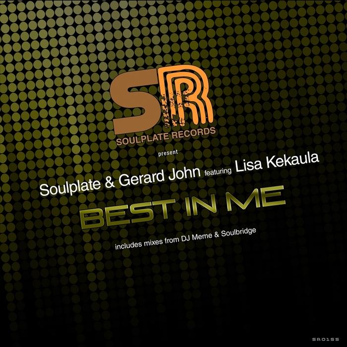 SOULPLATE/GERARD JOHN feat LiSA KEKAULA - Best In Me