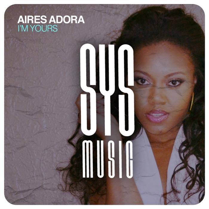 AIRES ADORA - I'm Yours (Nico Heinz/Max Kuhn/Fabio De Magistris remix)