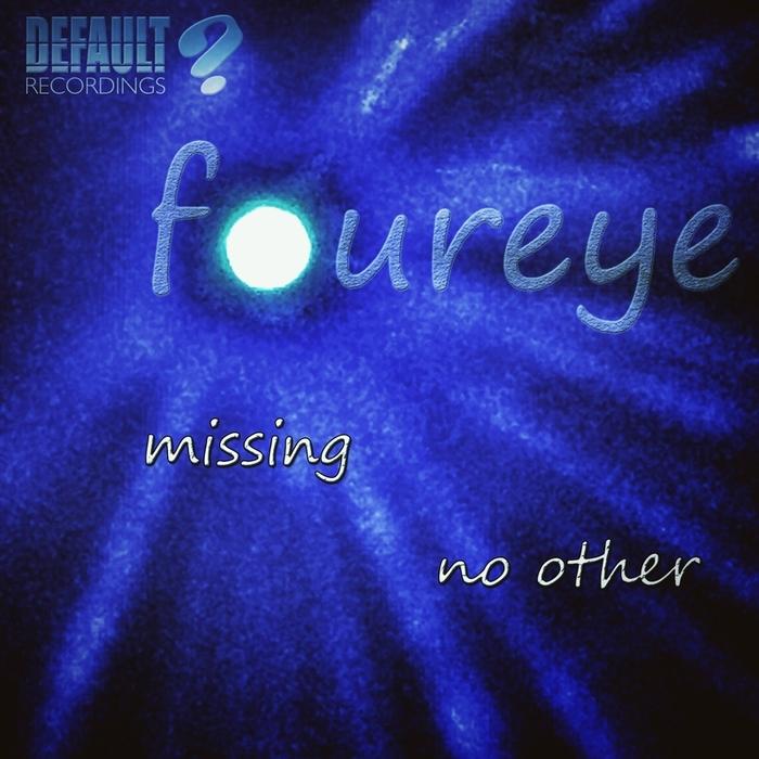 FOUREYE - Missing
