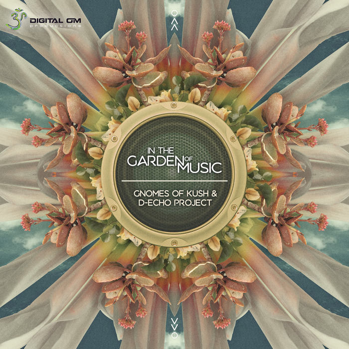 GNOMES OF KUSH/D ECHO PROJECT - In The Garden Of Music