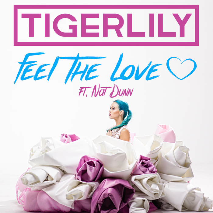 TIGERLILY feat NAT DUNN - Feel The Love