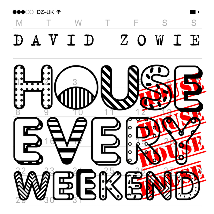 DAVID ZOWIE - House Every Weekend (Remixes, Pt. II)