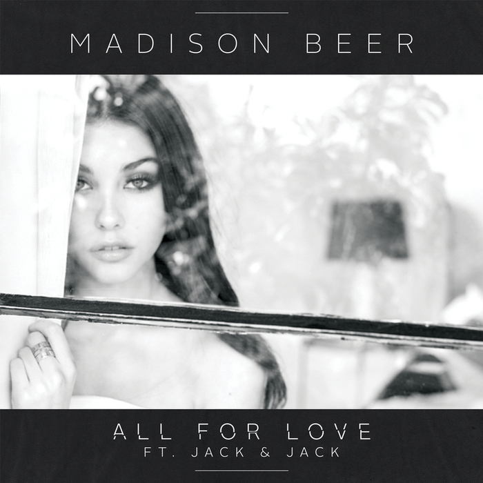 MADISON BEER feat JACK & JACK - All For Love