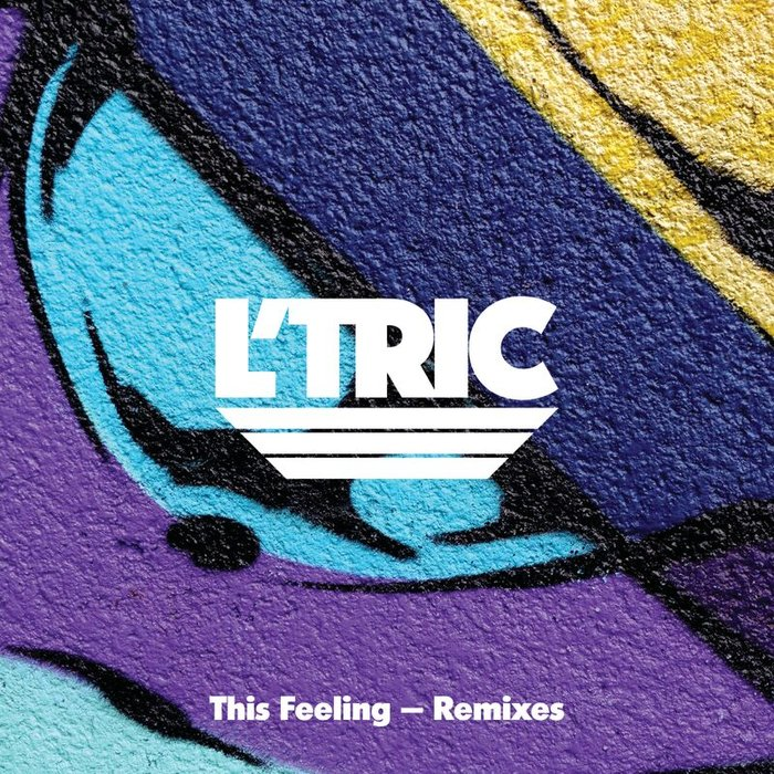 L'TRIC - This Feeling (remixes)