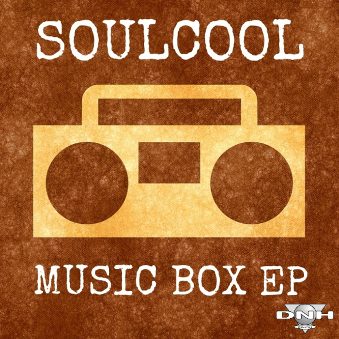 SOULCOOL - Music Box EP
