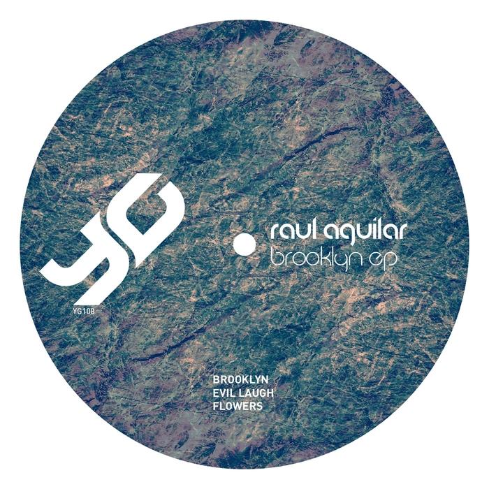 AGUILAR, Raul - Brooklyn EP