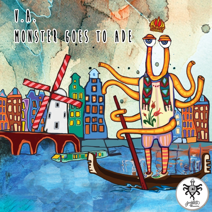 VARIOUS - Monster Goes To ADE