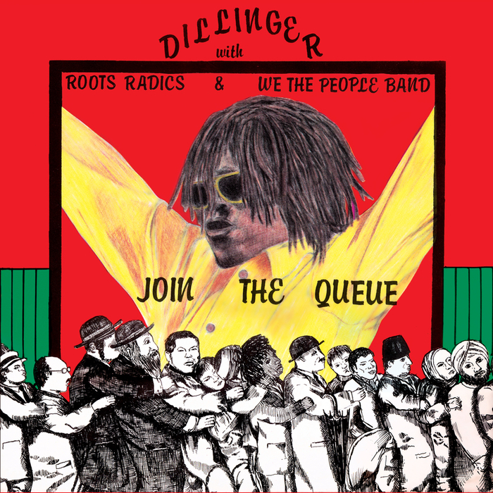 DILLINGER - Join The Queue