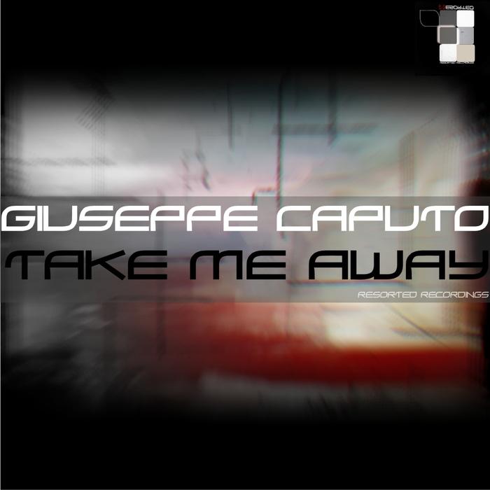 CAPUTO, Giuseppe - Take Me Away