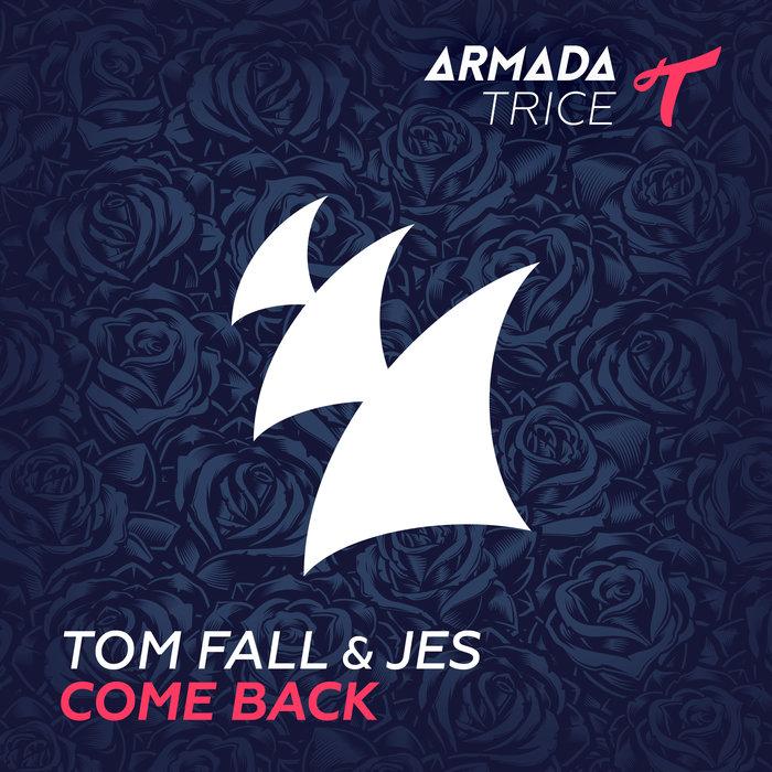 TOM FALL & JES - Come Back