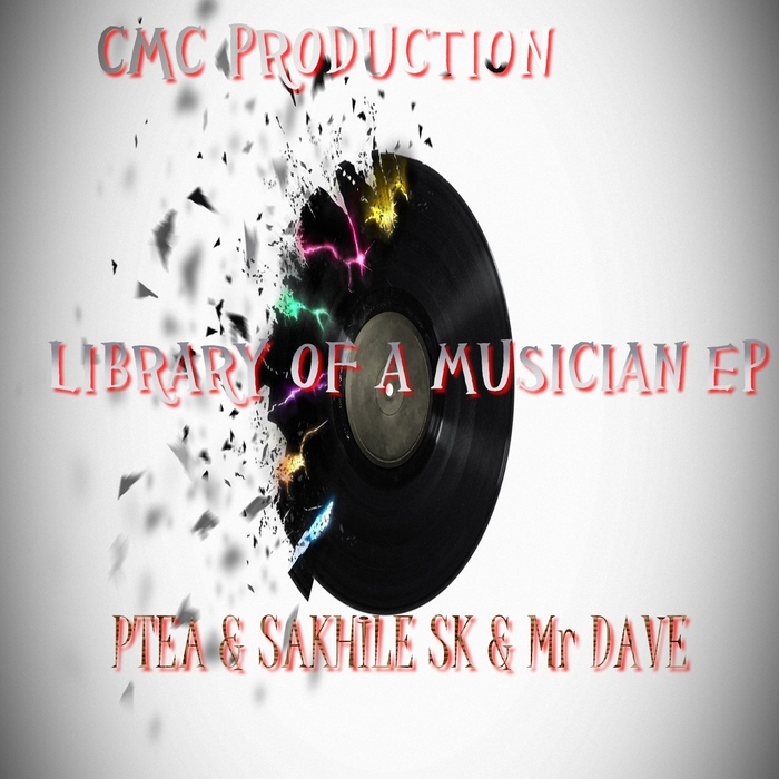 PTEA/SAKHILE SK/MR DAVE - The Library Of Musicians EP