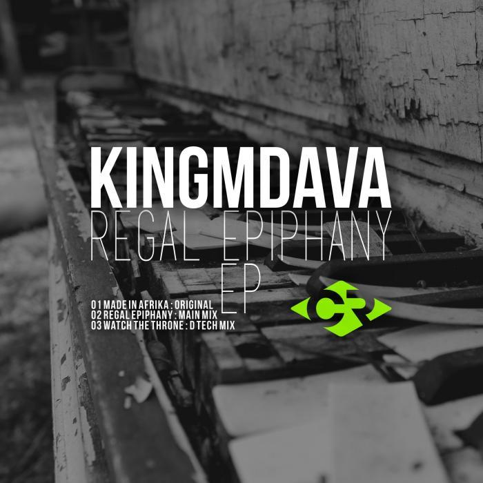 KINGMDAVA - Regal Epiphany EP