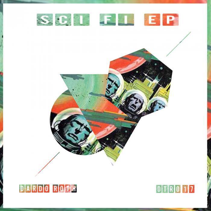 DARDO ROTH - Sci Fi EP