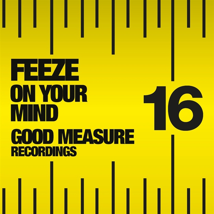 FEEZE - On Your Mind