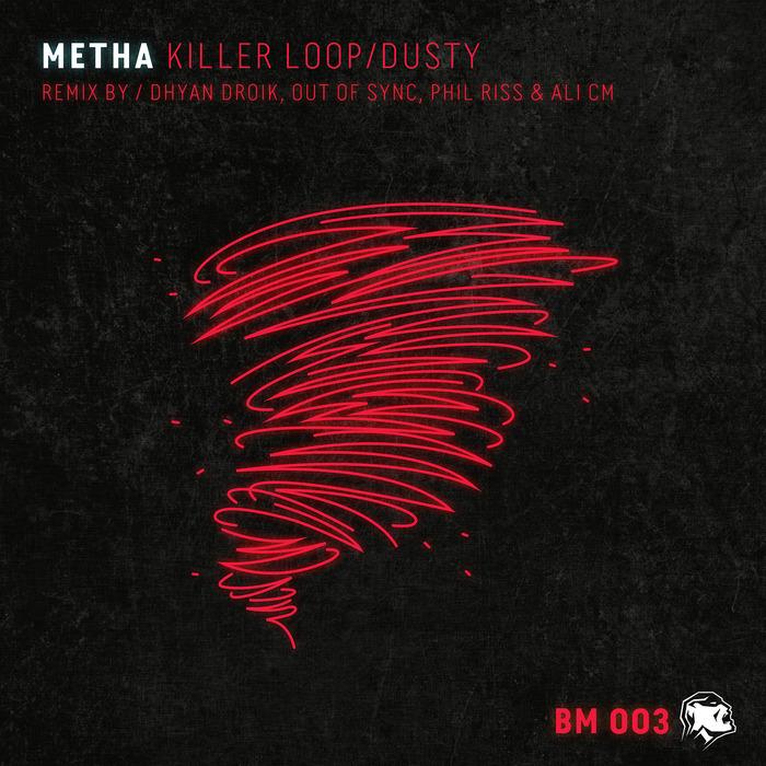 METHA - Killer Loop/Dusty