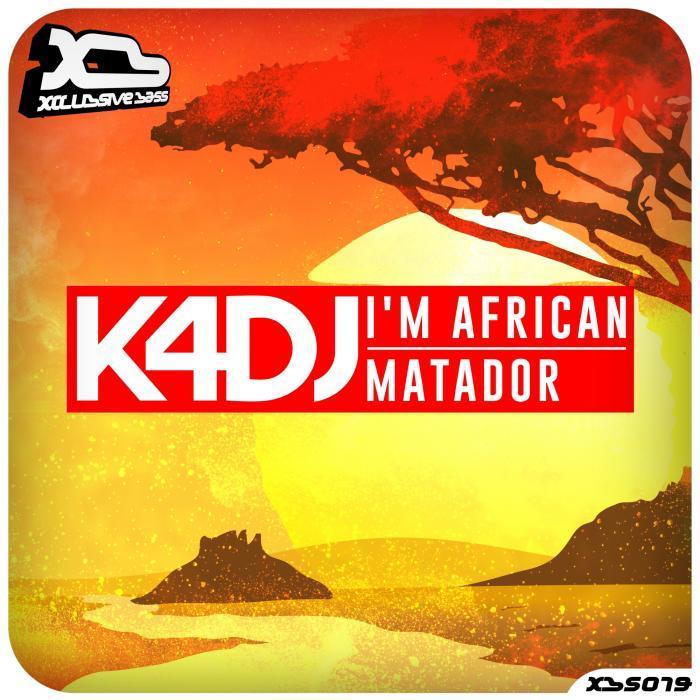 K4DJ - I'm African