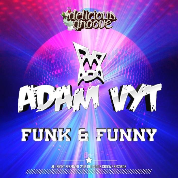 VYT, Adam - Funk & Funny