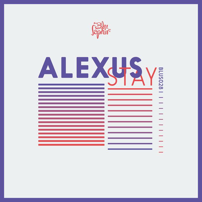 ALEXUS - Stay