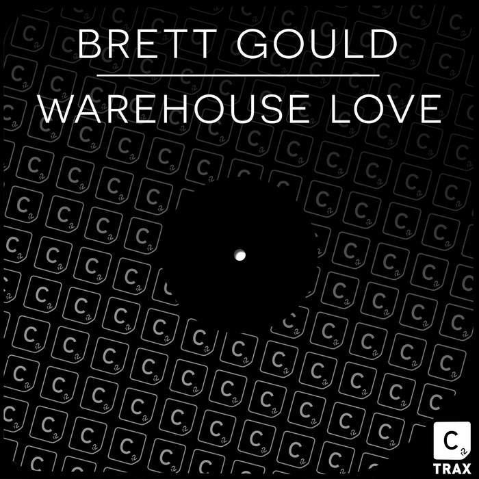 GOULD, Brett - Warehouse Love