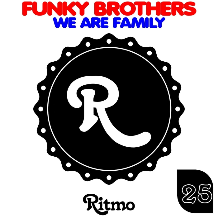 FUNKY BROTHERS - We Are Family