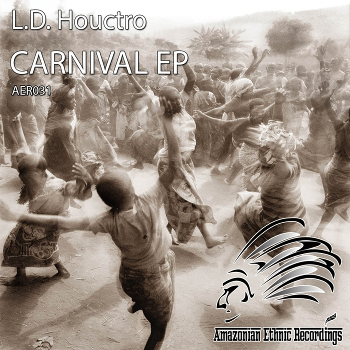 LD HOUCTRO - Carnival EP