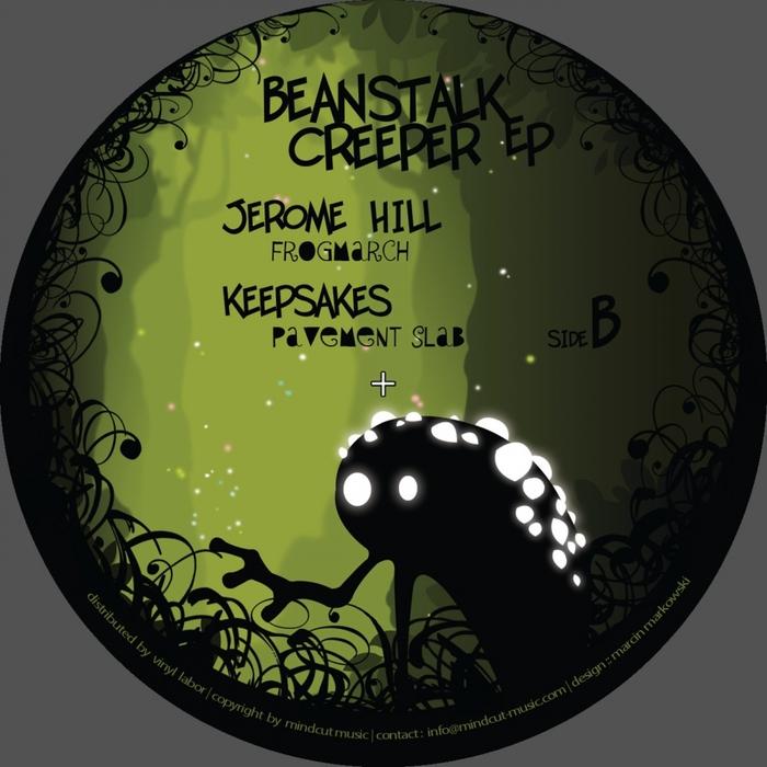 HILL, Jerome/TSR/KEEPSAKES/LAG & FOREST PEOPLE - Beanstalk Creeper EP