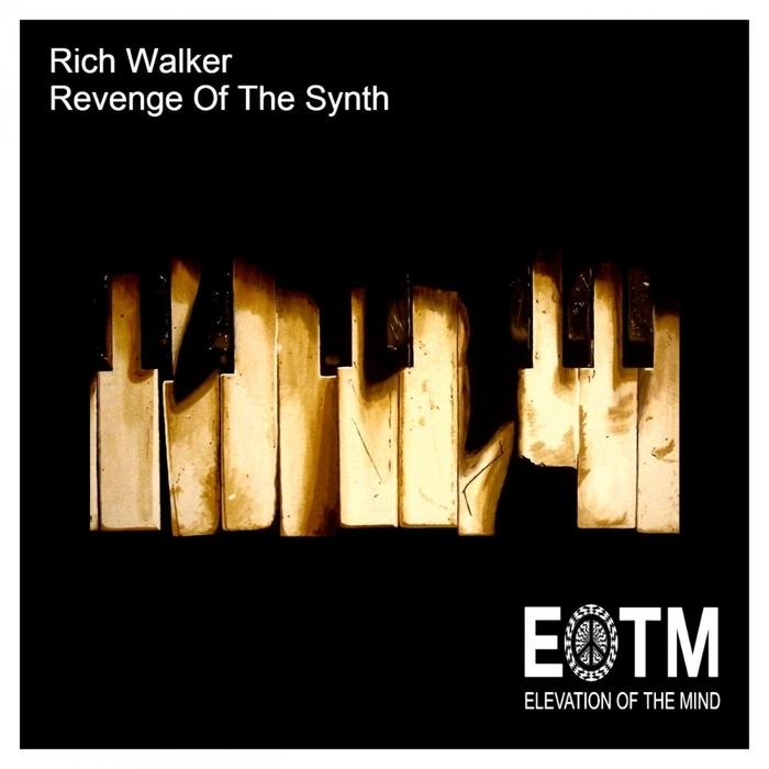 WALKER, Rich - Revenge Of The Synth