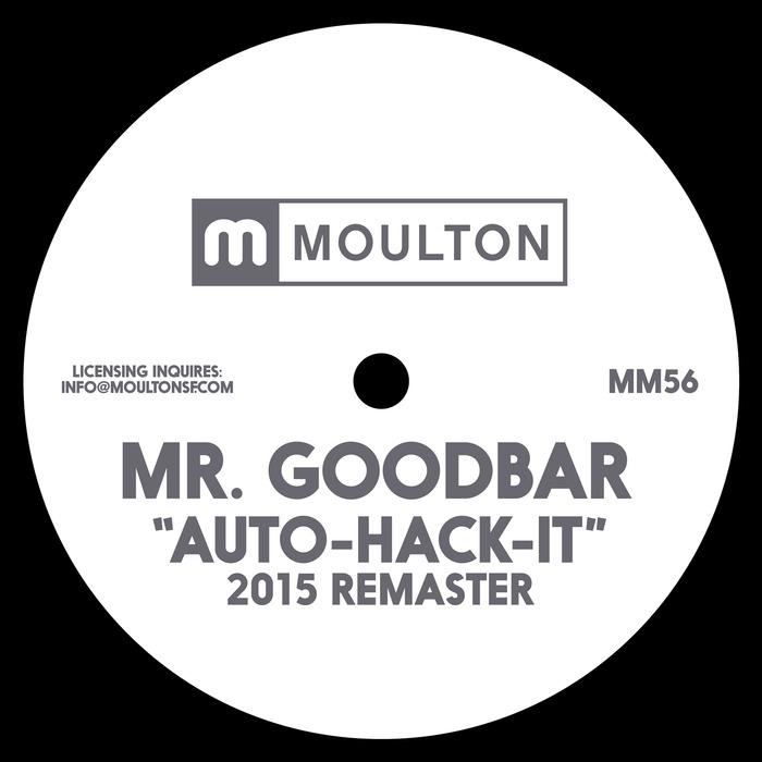 MR GOODBAR - Auto Hack It